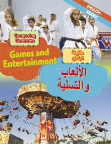 Dual Language Learners: Comparing Countries: Games and Entertainment (English/Arabic), Hardback Book