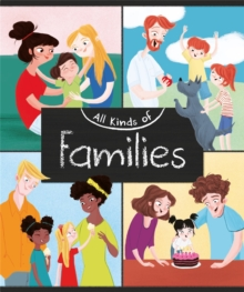 All Kinds of: Families, Hardback Book