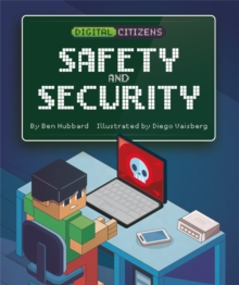Digital Citizens: My Safety and Security, Hardback Book