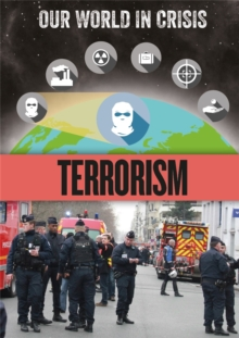 Our World in Crisis: Terrorism, Hardback Book
