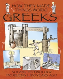 How They Made Things Work: Greeks, Paperback Book