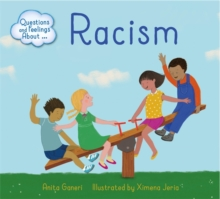 Questions and Feelings About: Racism, Hardback Book