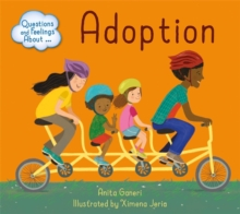 Questions and Feelings About: Adoption, Hardback Book