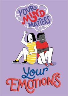 Your Mind Matters: Your Emotions, Paperback / softback Book