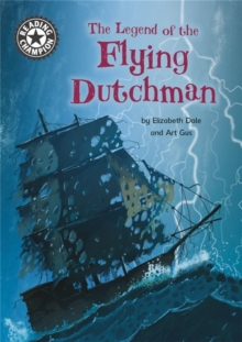 Reading Champion: The Legend of the Flying Dutchman : Independent Reading 15, Hardback Book