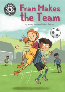 Fran Makes the Team : Independent Reading 16, Hardback Book