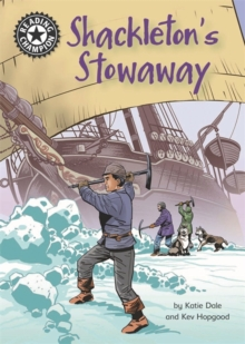 Reading Champion: Shackleton's Stowaway : Independent Reading 17, Paperback / softback Book