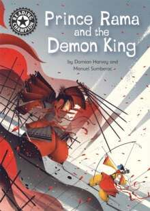 Reading Champion: Prince Rama and the Demon King : Independent Reading 17, Hardback Book