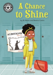 Reading Champion: A Chance to Shine : Independent Reading 18, Hardback Book