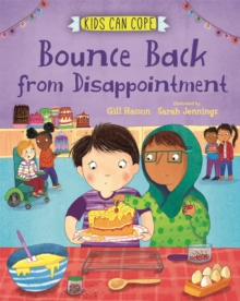 Kids Can Cope: Bounce Back from Disappointment, Hardback Book