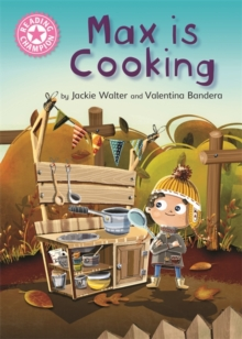 Reading Champion: Max is Cooking : Pink 1B, Paperback / softback Book
