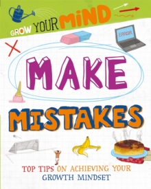 Grow Your Mind: Make Mistakes, Hardback Book