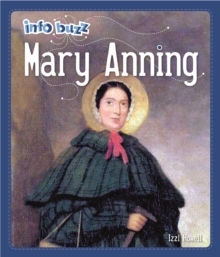 Info Buzz: Famous People Mary Anning, Hardback Book