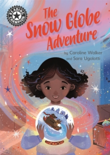 The Snow Globe Adventure : Independent Reading 12, Hardback Book