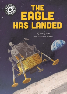 The Eagle Has Landed : Independent Reading 18, EPUB eBook