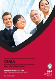 CIMA Performance Management : Practice and Revision Kit, Paperback Book