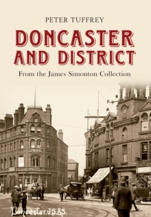 Doncaster and District : from the James Simonton Collection, Paperback / softback Book