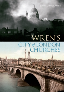 Wren's City of London Churches, Paperback / softback Book