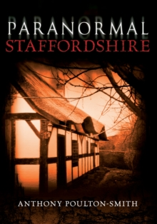 Paranormal Staffordshire, Paperback Book