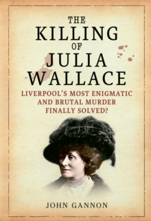 The Killing of Julia Wallace, Paperback / softback Book