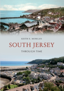 South Jersey Through Time, Paperback / softback Book