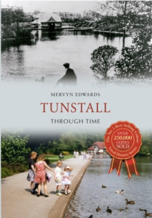 Tunstall Through Time, Paperback / softback Book