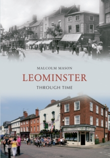 Leominster Through Time, Paperback Book