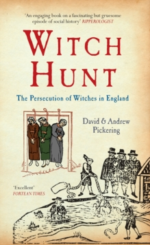 Witch Hunt : The Persecution of Witches in England, Paperback / softback Book