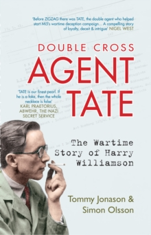 Agent Tate : The Wartime Story of Harry Williamson, Paperback / softback Book