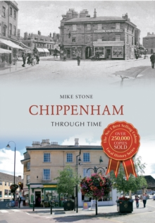 Chippenham Through Time, Paperback / softback Book