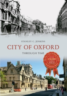 City of Oxford Through Time, Paperback Book