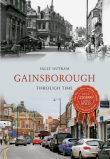 Gainsborough Through Time, EPUB eBook