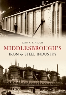 Middlesbrough's Iron and Steel Industry, EPUB eBook
