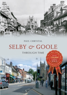 Selby & Goole Through Time, EPUB eBook