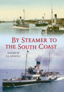 By Steamer to the South Coast, Paperback Book