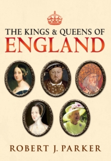 The Kings and Queens of England, Paperback Book