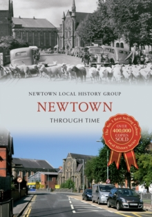 Newtown Through Time, Paperback Book