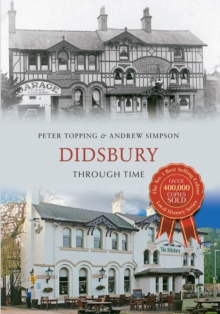 Didsbury Through Time, Paperback Book