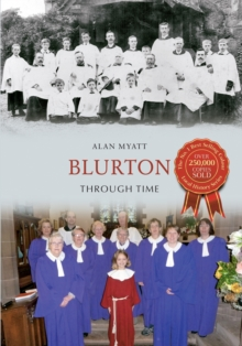 Blurton Through Time, Paperback Book