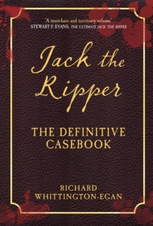 Jack the Ripper : The Definitive Casebook, EPUB eBook