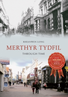 Merthyr Tydfil Through Time, Paperback Book