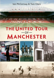 The United Tour of Manchester, EPUB eBook