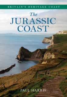 The Jurassic Coast Britain's Heritage Coast, EPUB eBook