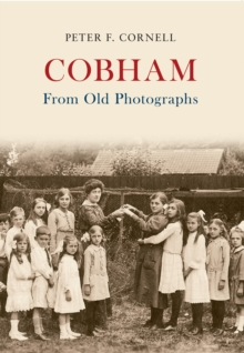 Cobham from Old Photographs, Paperback Book