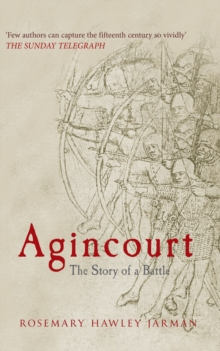 Agincourt : The Story of a Battle, Paperback / softback Book