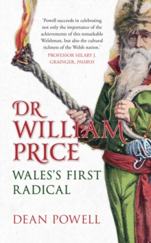 Dr William Price : Wales's First Radical, EPUB eBook