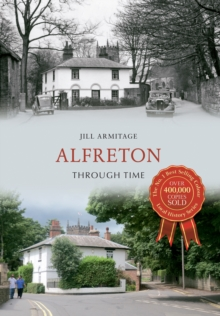 Alfreton Through Time, Paperback Book