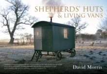 Shepherds' Huts & Living Vans, Paperback Book