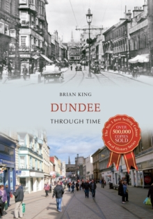 Dundee Through Time, Paperback Book