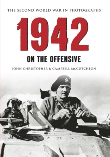 1942 The Second World War in Photographs : On the Offensive, EPUB eBook